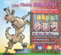 The Three Little Pigs and Other Childrens Favorites Audio Book on Cd