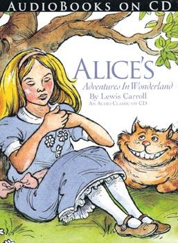 Alice's Adventures in Wonderland An Audio Classic on CD