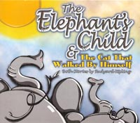 The Elephant's Child and The Cat That Walked By Himself Audio Book On CD