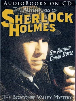 The Adventures of Sherlock Holmes - The Boscombe Valley Mystery an Audio Classic on CD