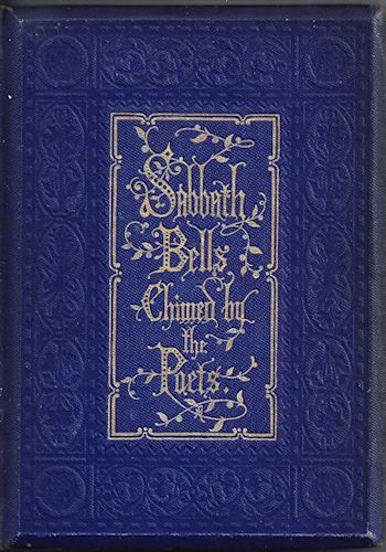 Sabbath Bells Chimed By the Poets Illustrated By Birket Foster 1856 Edition
