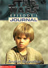 Star Wars Anakin Skywalker Journal Epidode 1